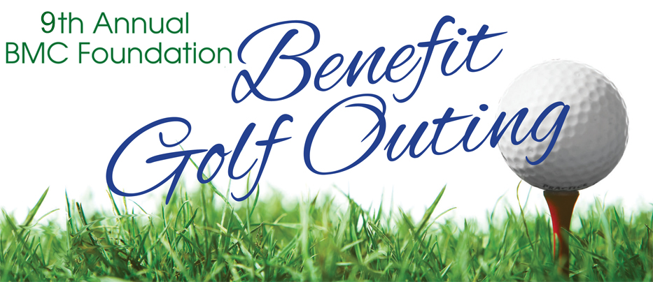 9th Annual BMC Foundation Golf Outing. Please call 715-463-7340 for additional information.