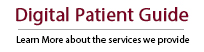 Digital Patient Guide - Learn more about the care and services we provide