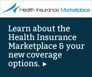 Learn about the Health Insurance Marketplace and your new coverage options.