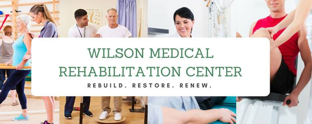 Wilson Medical Rehabilitation Center, rebuild, restore, renew. A collage of health professionals assisting patients with physical therapy workouts