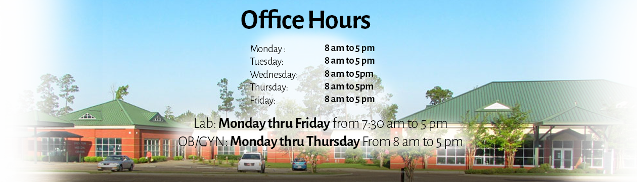 Front view of Brewton Medical Center: Office hours are Monday through Friday 8 a.m. to 5 p.m. The lab is open Monday through Friday from 7:30 a.m. to 5 p.m. The OB/GYN is open from Monday through Thursday from 8 a.m. to 5 p.m.