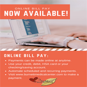 Online Bill Pay now available at Burnett Medical Center.