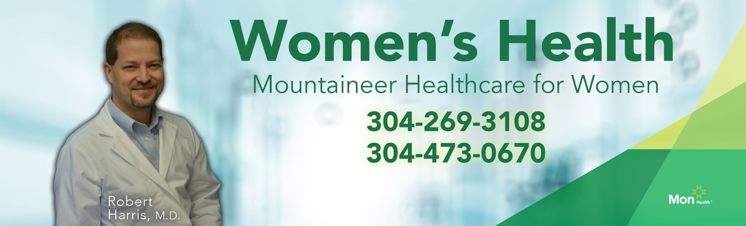 Women's Health Mountaineer Healthcare for Women: contact numbers are listed for Robert Harris, 304-269-3108 and 304-473-0670.