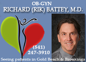 Richard Battey MD, OB-GYN, Call 541.247.3910 for appointments in Gold Beach or Brookings