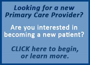 looking for a new primary care provider?