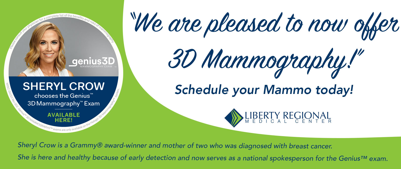 We are pleased to now offer 3D Mammography! Schedule your Mammo Today.