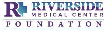 Click this link to read more information about Riverside Medical Center Foundation.