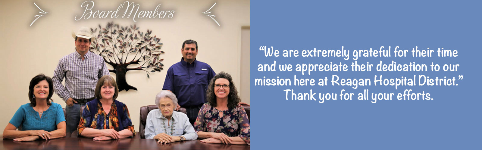 """""""We are extremely grateful for their time and we appreciate their dedication to our mission here at Reagan Hospital District."""" Thank you for all your efforts."""