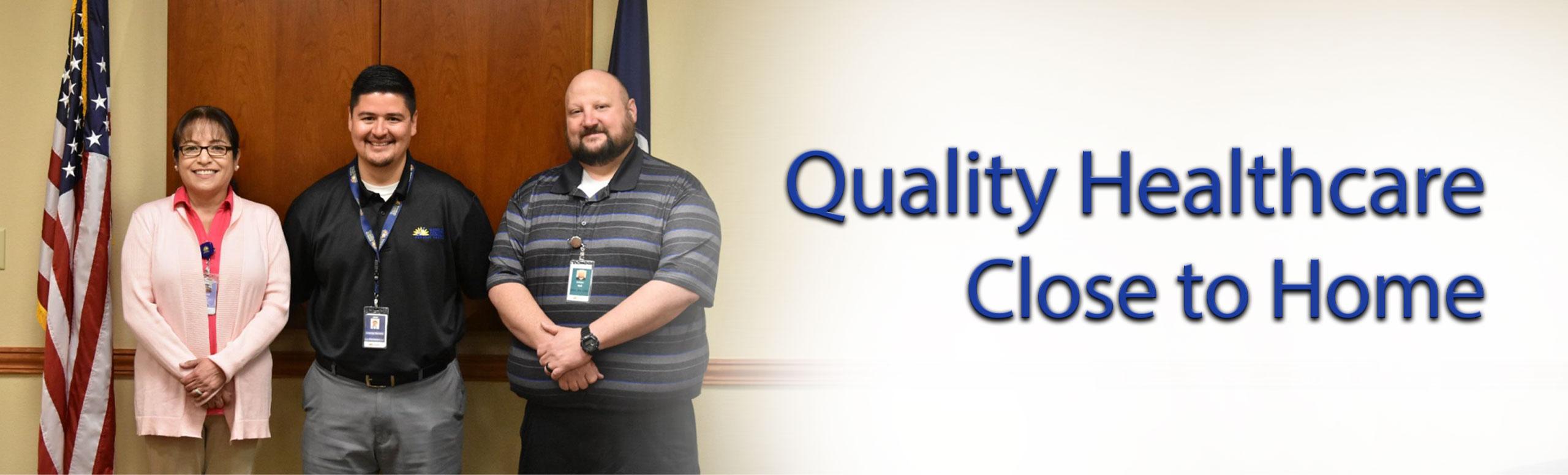 Quality Healthcare Close to home