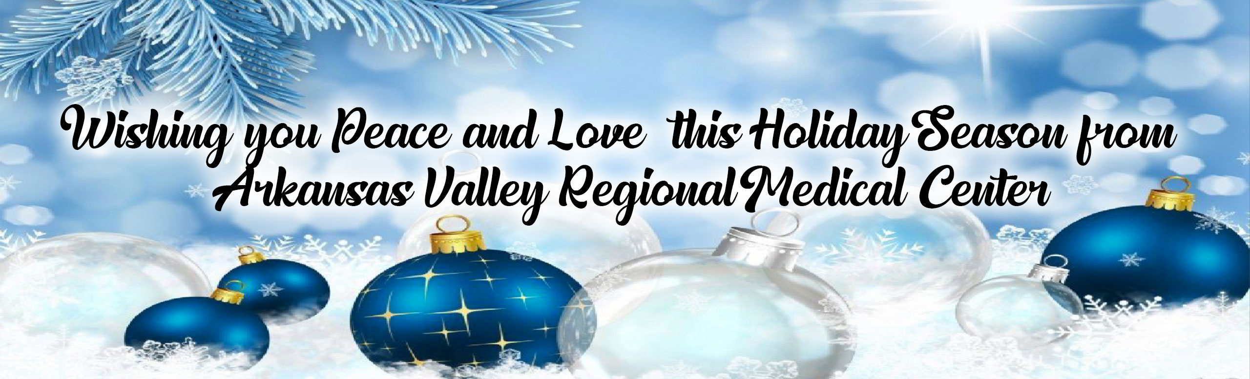 Wishing you peace and love this holiday season from Arkansas Valley Regional Medical Center