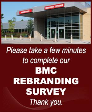 Please take the BMC Rebranding Survey. Thank you.