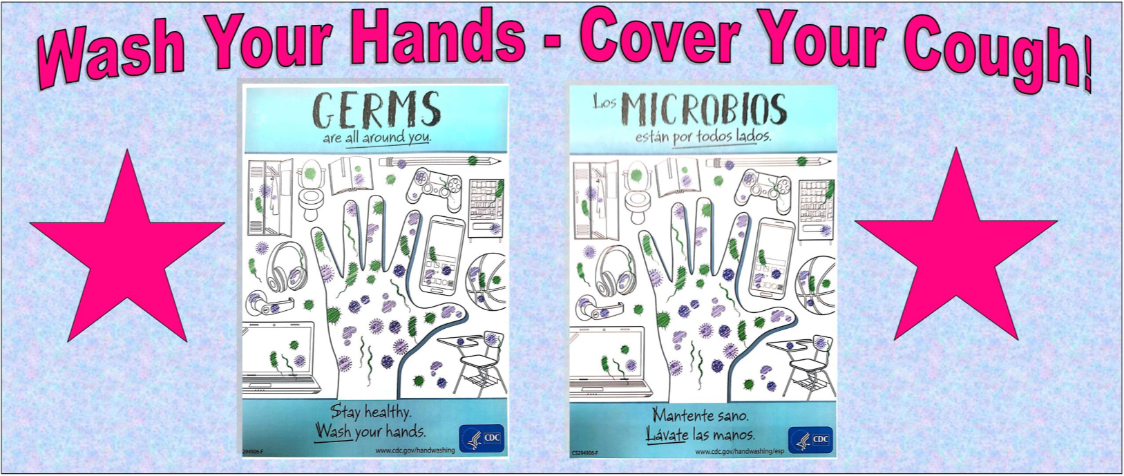 Wash Your Hands - Cover Your Cough in both English and Spanish