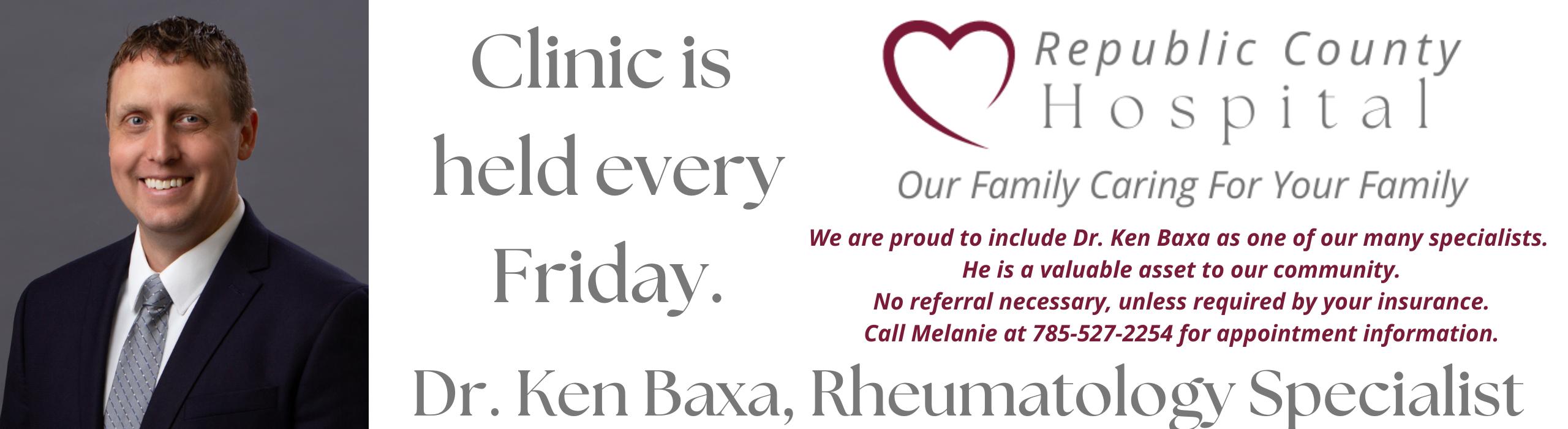 Now Holding Clinic every Friday  Dr. Ken Bexa, Rheumatology Specialist.