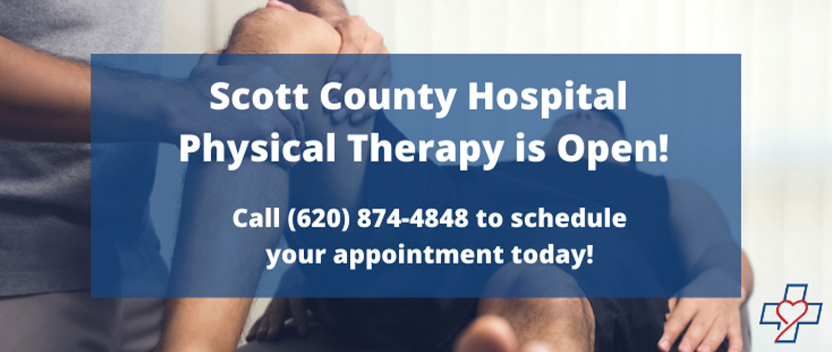 Scott County Hospital Physical Therapy is open! Call 620-874-4848 to schedule your appointment today!
