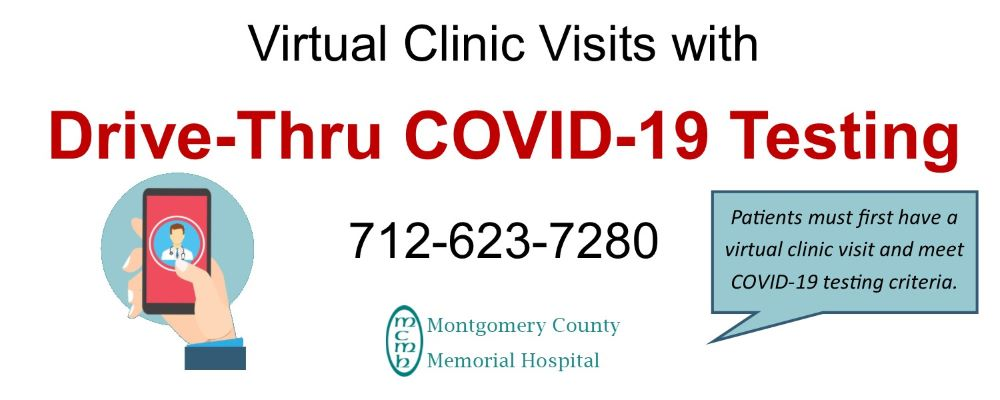 Virtual Clinic Visits with drive - thru Covid- 19 testing. 712-623-7280