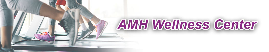 AMH Wellness Center