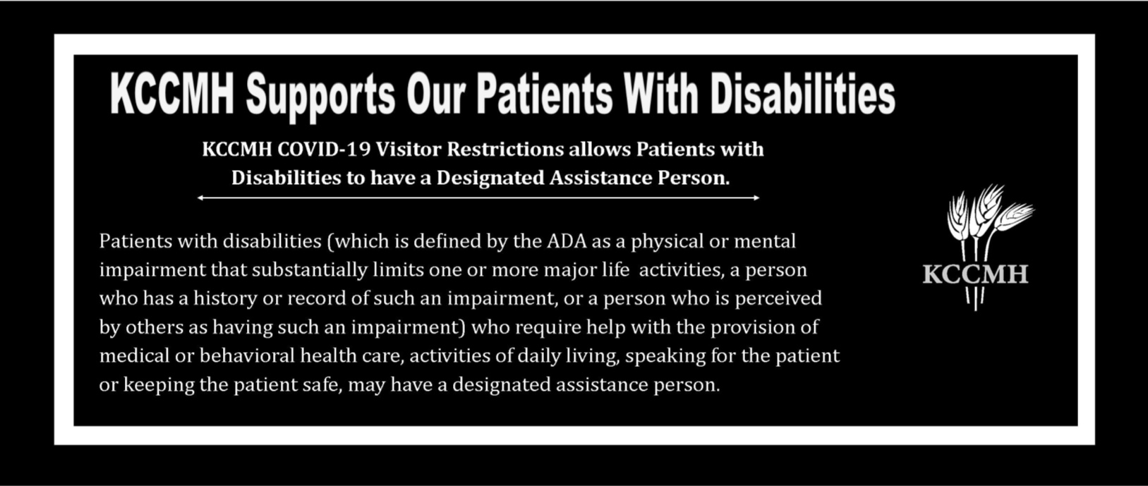 Reminder if anyone has a disability, we are ADA-friendly and their service animal, helper, etc. is allowed to come in with them. They will be subjected to the same rules as everyone else.