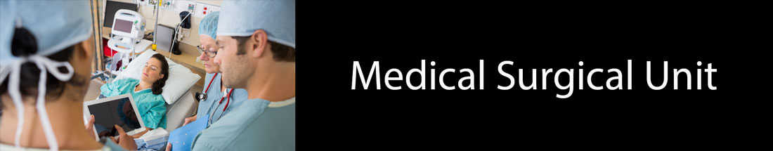 Medical Surgical Unit