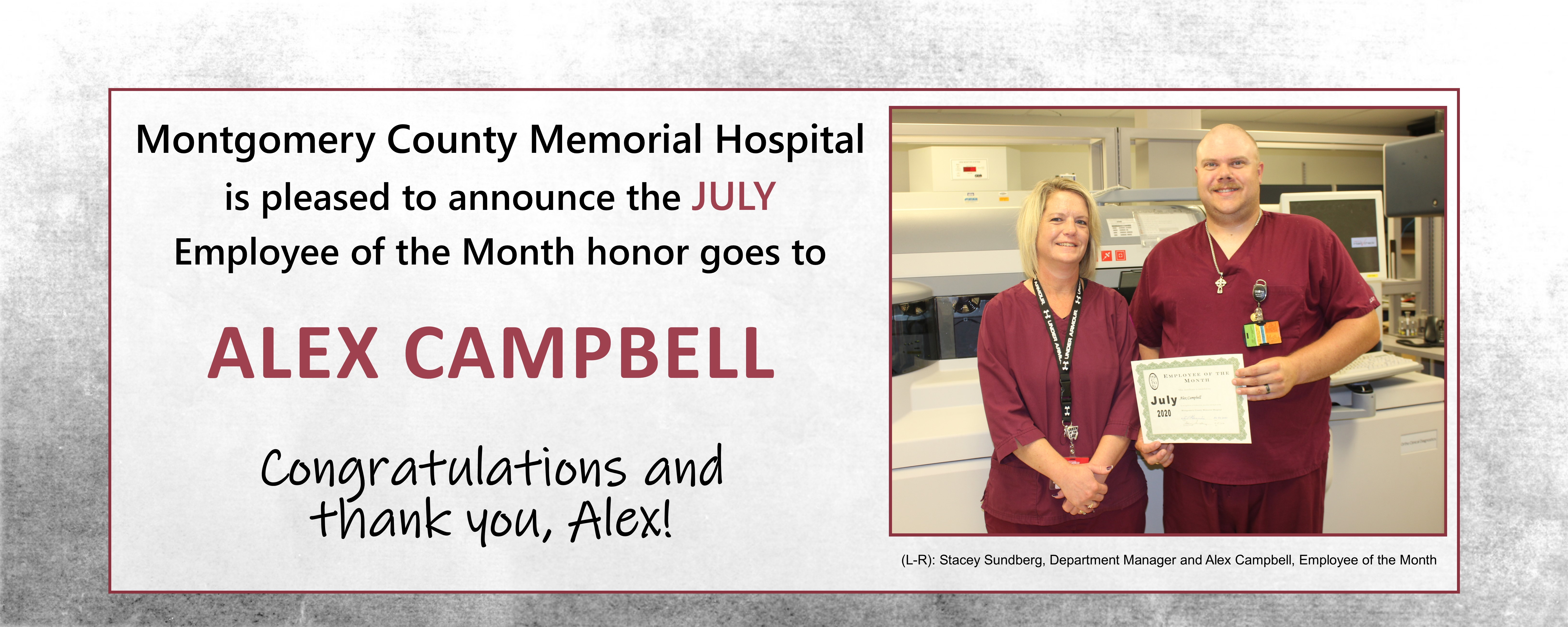 MCMH July Employee of the Month: Alex Campbell