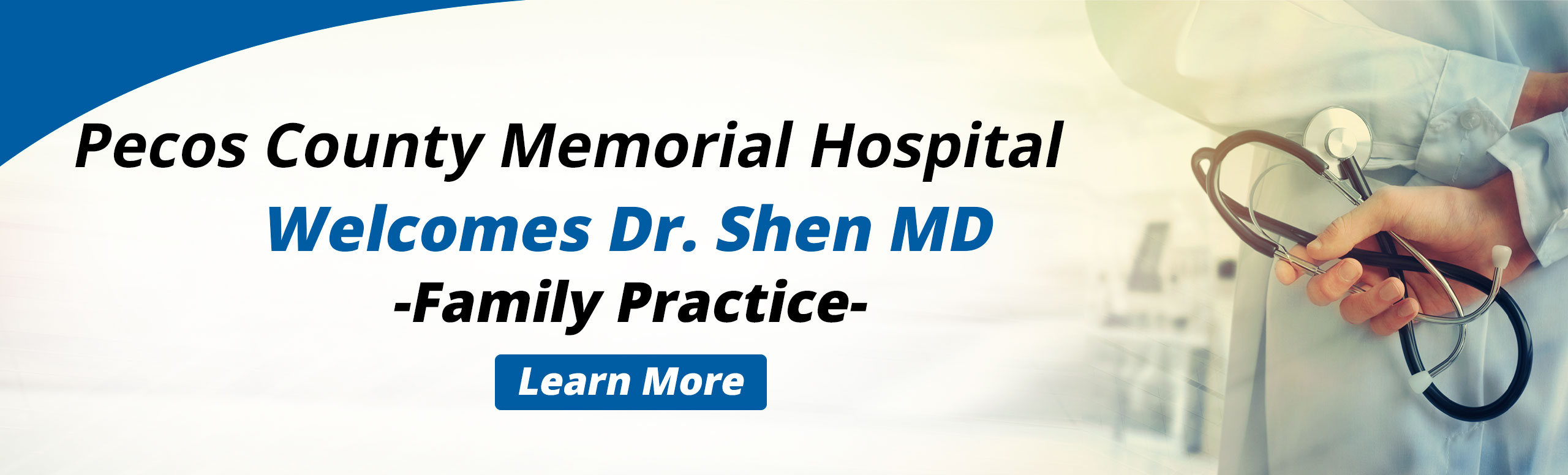 Pecos County Memorial Hospital Welcome Dr. Shen MD -Family Practice-  Click here to learn more