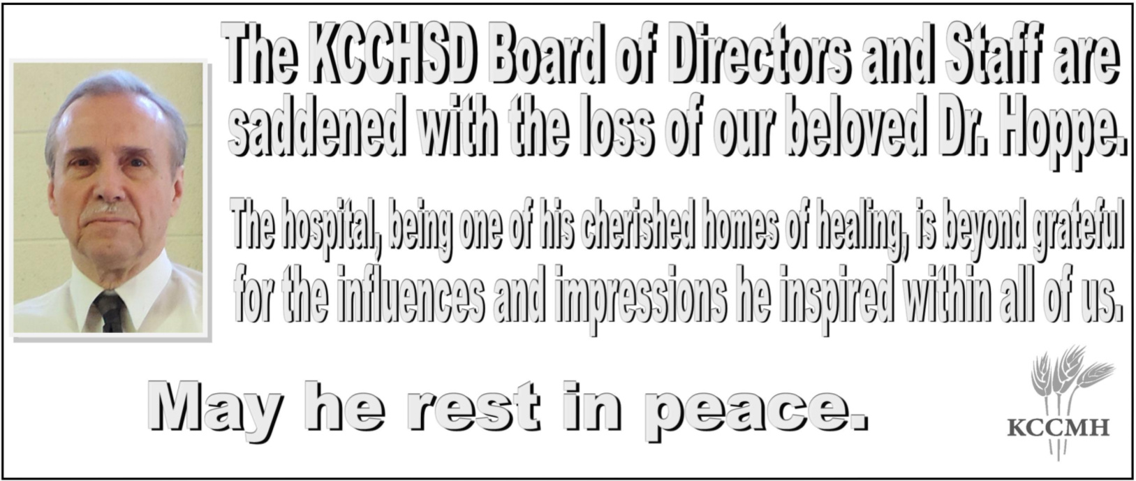 The KCCHSD Board of Directors and Staff grieve the passing of our beloved Dr. Hoppe.