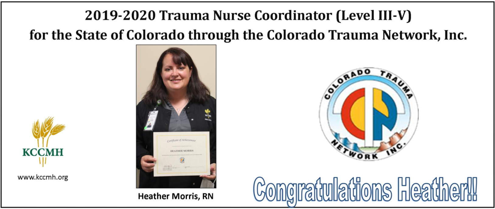 Heather Morris won a Trauma Nurse Coordinator award.