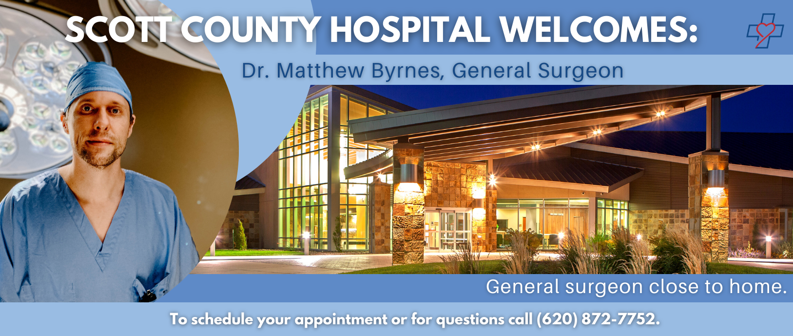 Scott County Hospital Welcomes: Dr. Matthew Byrnes, General Surgeon.