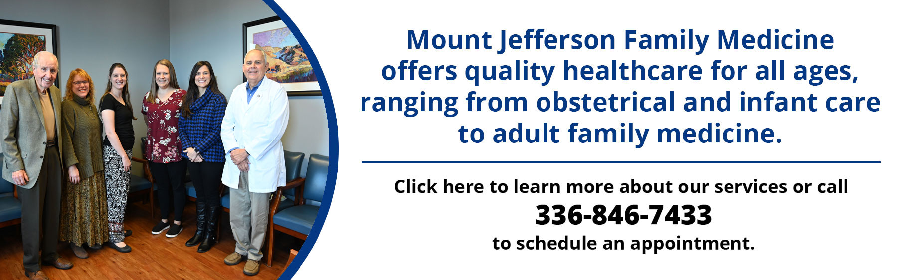 Pictured is our professional staff from Mount Jefferson Family Medicine. Mount Jefferson Family Medicine offers quality healthcare for all ages, ranging from obstetrical and infant care to adult family medicine.  Click here to learn more about our services or call 336-846-7433 to schedule an appointment.