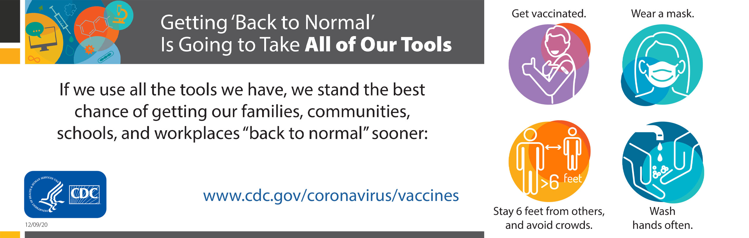 """Getting 'Back to Normal' is going to take all of our tools. If we use all the tools we have, we stand the best chance of getting our families, communities, schools, and workplaces """"back to normal"""" sooner."""