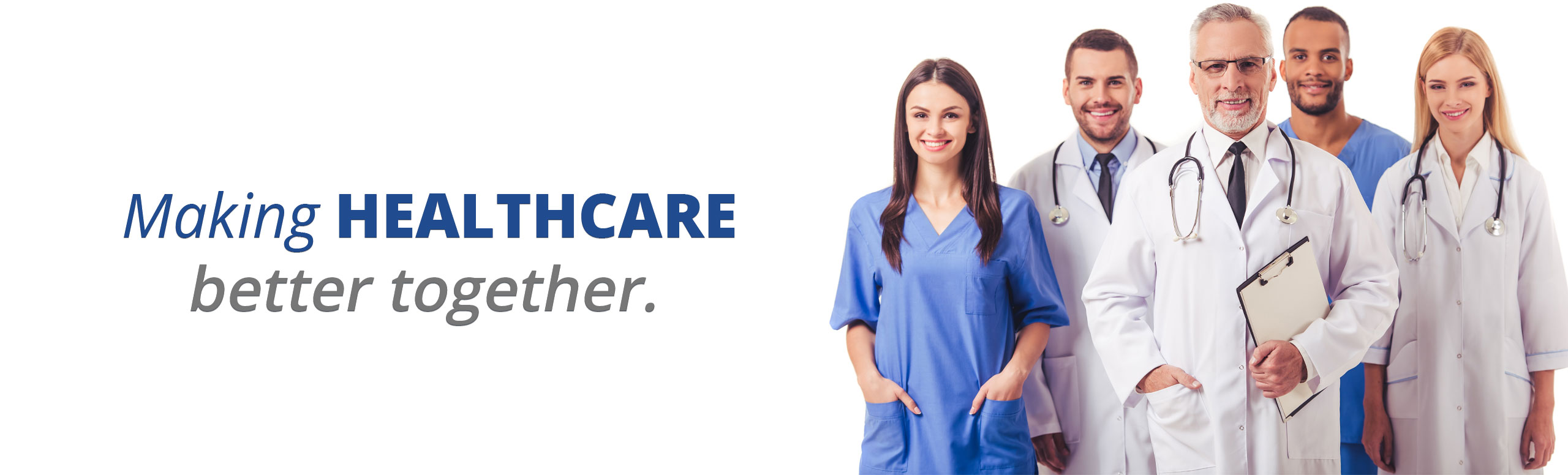 Making Healthcare better together.