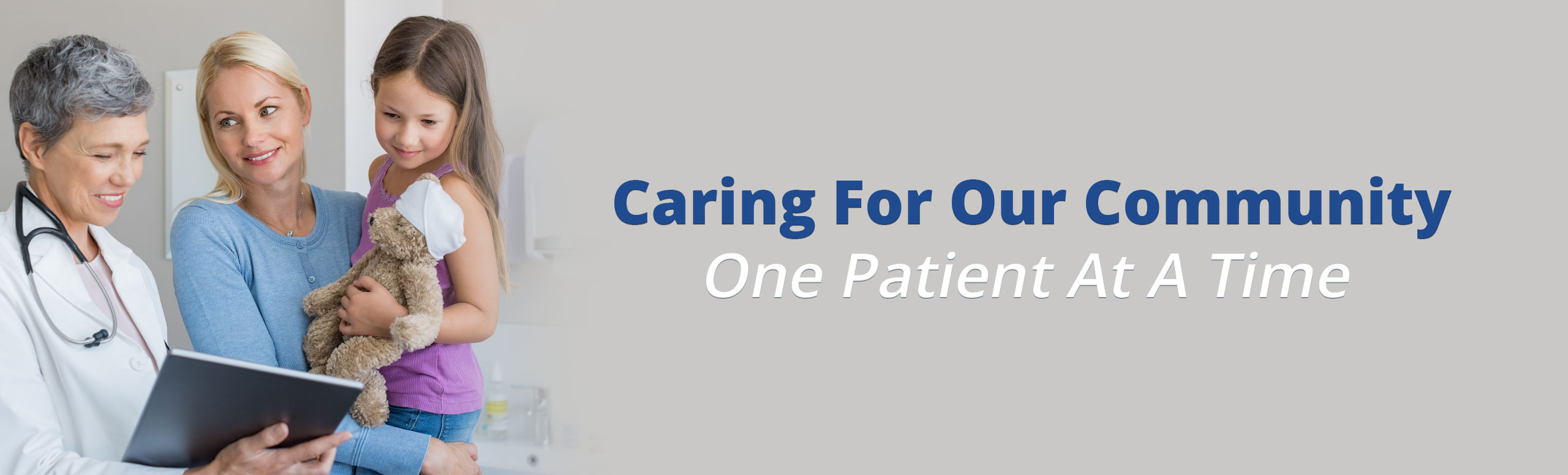 Caring for our community. One patient at a time.