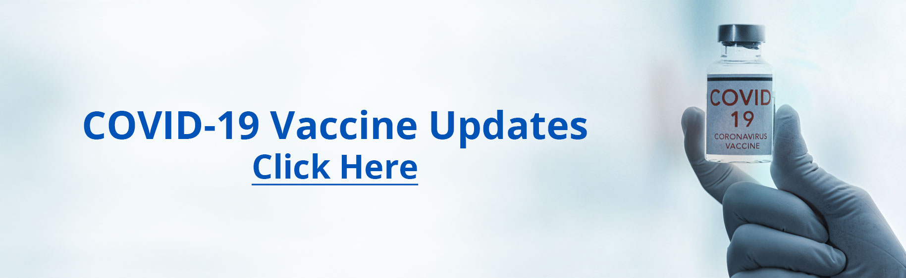 COVID-19 Vaccine Updates   Click Here