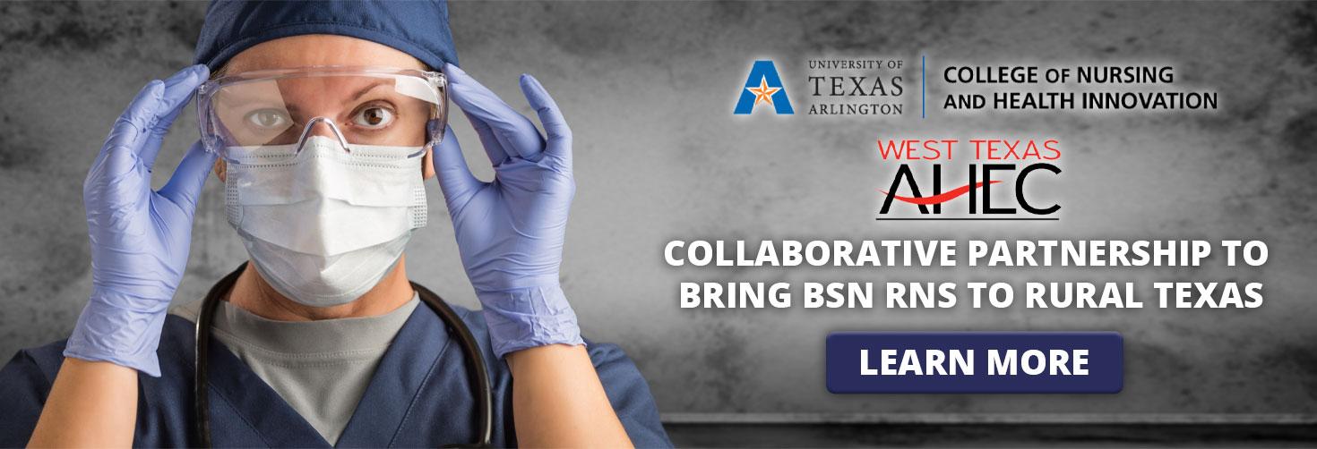 Collaborative partnership to bring BSN RNS to rural Texas