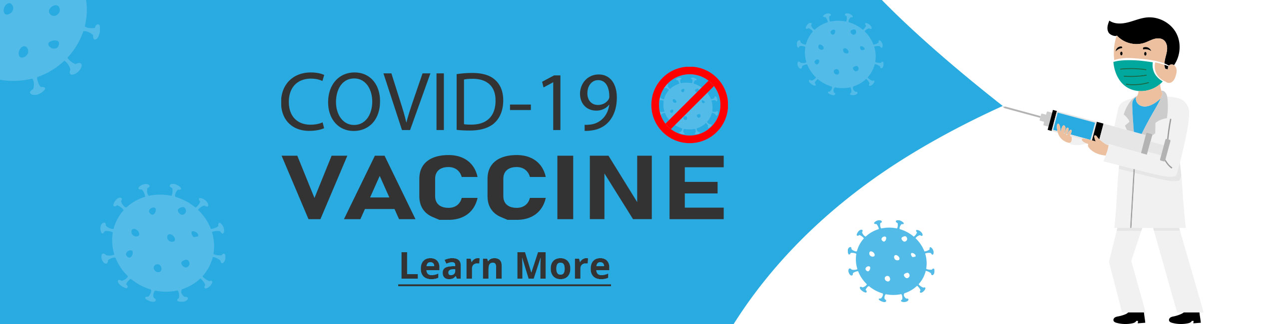 The Banner Ad shows a cartoon doctor with a mask on holding a needle  The Banner reads  COVID-19 Vaccine Click here to Learn More