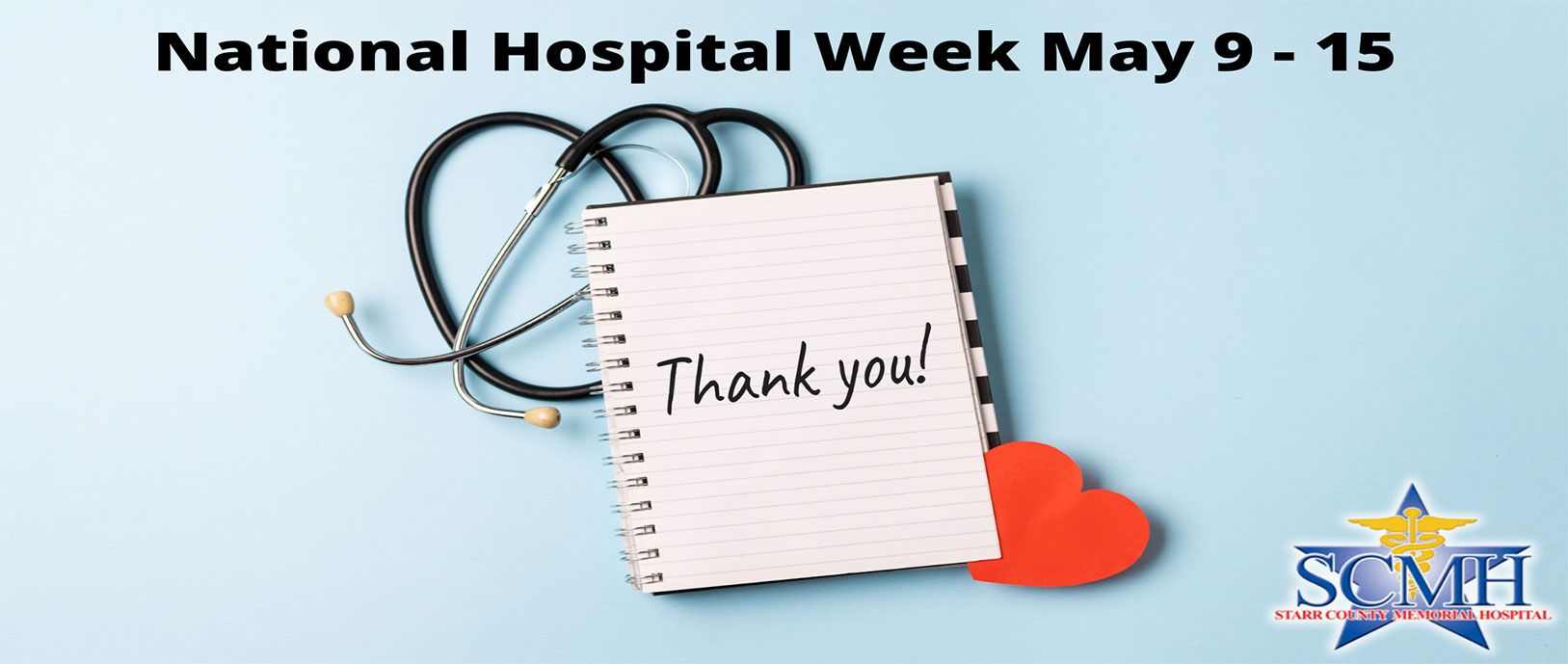 National Hospital Week May 9 - 15