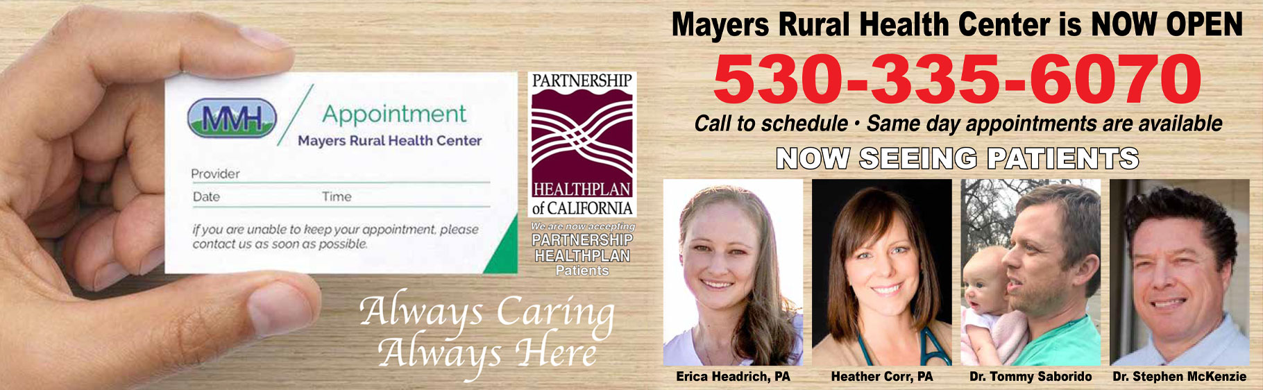 Mayers Rural Health Center is NOW OPEN  530-335-6070  Call to schedule - Same day appointments are available   Now Seeing Patients   Pictured are 4 of our physicians.