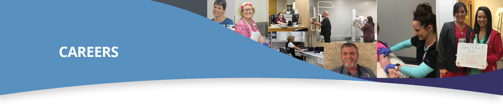 Banner picture of a collage. It is multiple pictures of our staff. Banner says: CAREERS