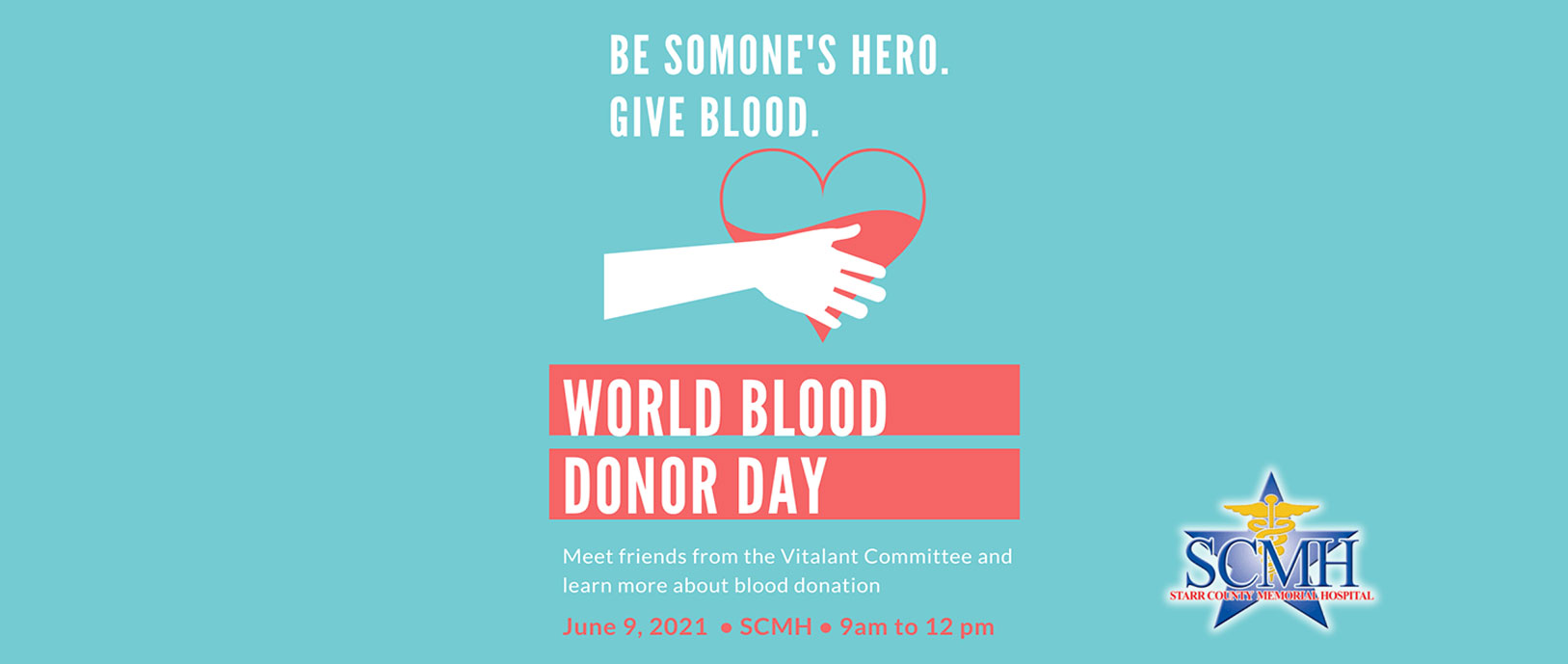 Be Someone's Hero Give Blood  World Blood Donor Day  Meet friends from the Vitalant Committee and learn more about blood donation.  June 9, 2021 • SCMH • 9M to 12pm