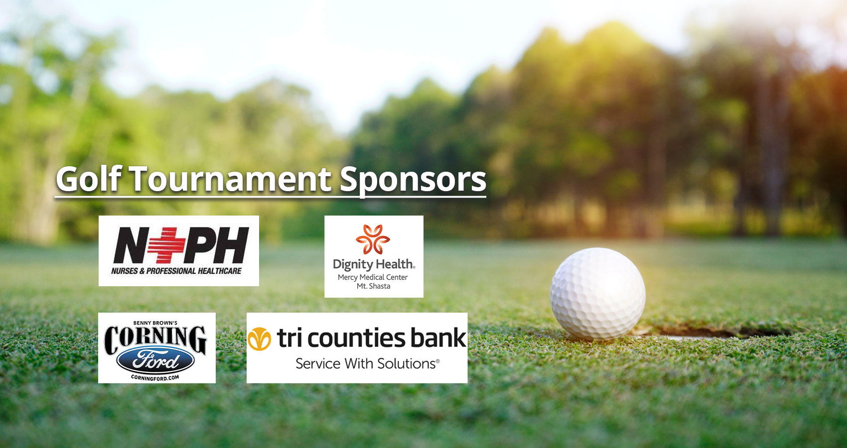 Tournament Sponsors     Golf Prize Sponsor  NPH - logo attached     Double Eagle Sponsor  Tri counties bank  – logo attached     Sponsor  Packway Materials, Inc.