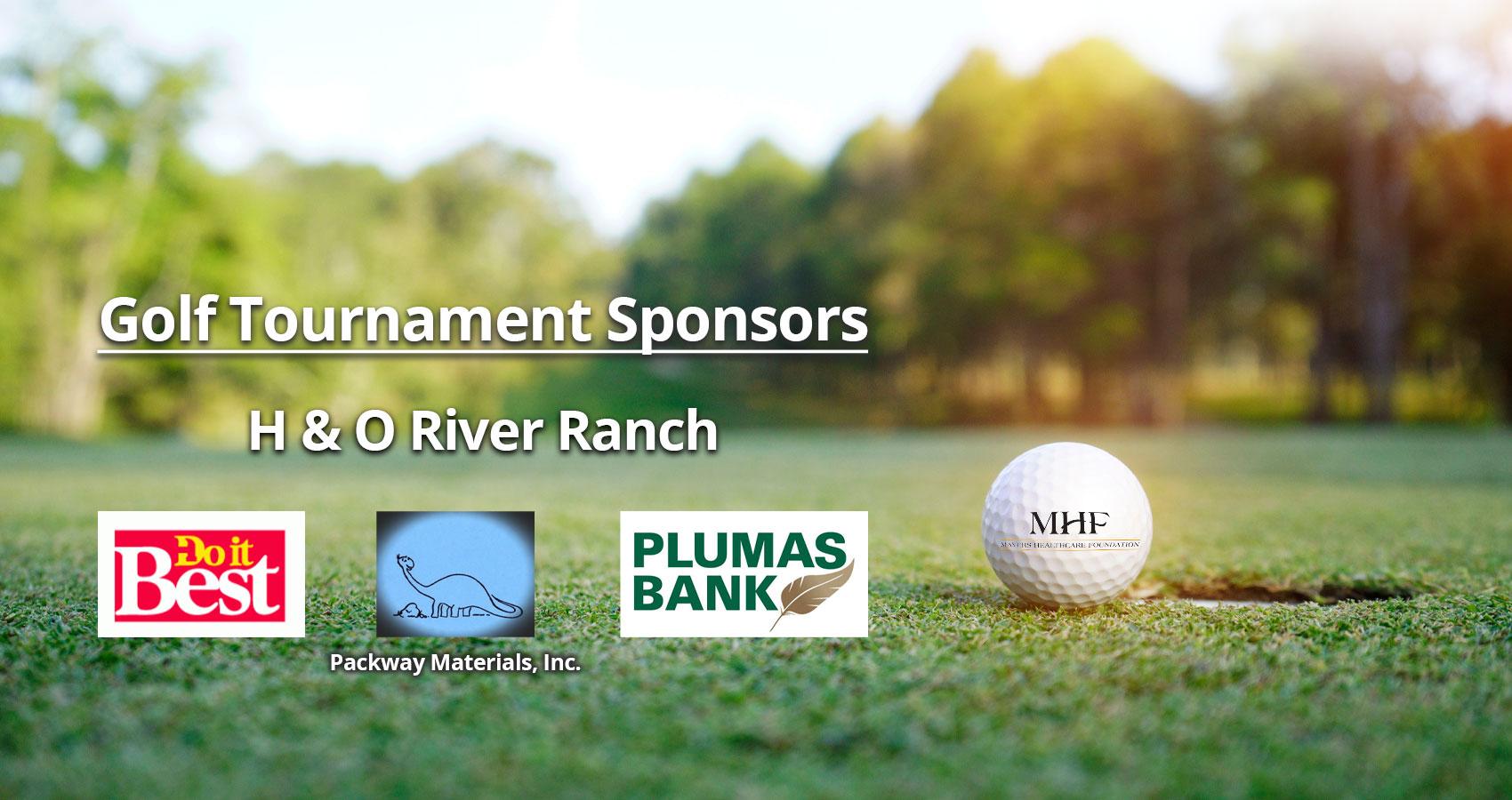 Golf Tournament sponsors  Do It Best Valley Hardware & Nursery logo Plumas Bank logo H & O River Ranch